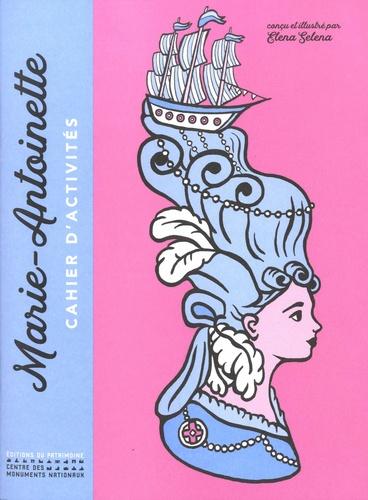 Un cahier d'activités Marie-Antoinette! Par les éditions du Patrimoine. 9782757706879-475x500-1-56c9720
